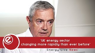 'UK energy sector  changing more rapidly than ever before'
