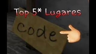 Top 5 Lugares onde o código está, no jogo Granny