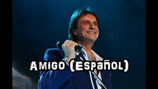 Roberto Carlos   Amigo   Em Espanhol