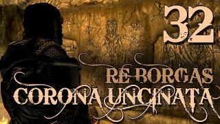 SKYRIM ITA -Corona Uncinata (Re Borgas)- #32