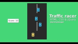 Traffic racer game using HTML, CSS and jQuery