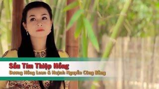 Sầu Tím Thiệp Hồng – Huỳnh Nguyễn Công Bằng ft Dương Hồng Loan