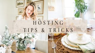 HOSTING TIPS & TRICKS | Perfect Holiday Hosting | How to Host the Perfect Dinner Party