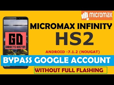 Micromax Canvas Infinity   Bypass FRP Google Account - Android-7.1.2 (very Easy)