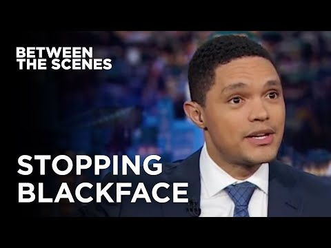 Trevor's Blackface Punishment Idea - Between the Scenes | The Daily Show
