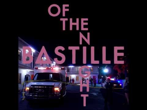Bastille - Of The Night (audio) Mp3