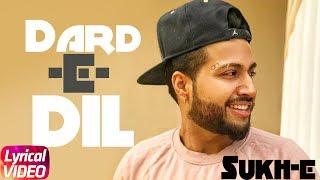 Dard E Dil   Lyrical Video   Musahib Ft Sukhe   - YouTube