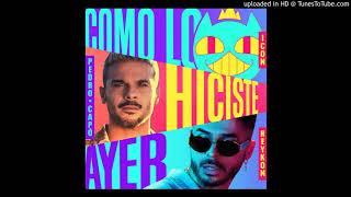 Como Lo Hiciste Ayer Pedro Capó   Icon   Reykon (extended DJ DEMB)