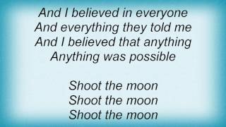 Face To Face - Shoot The Moon Lyrics