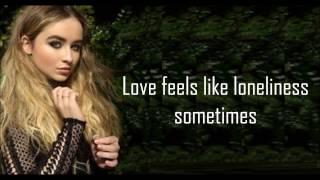 Sabrina Carpenter - Feels Like Loneliness (lyrics) - YouTube