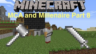 Making Tinkers Tools   MCA and Millenaire - Part 8