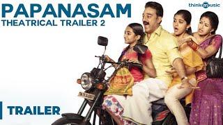 Papanasam Official Theatrical Trailer 2 | Kamal Haasan | Gautami | Jeethu Joseph | Ghibran