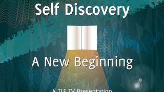 Self Discovery: A New Beginning - Conversations with Harold W Becker
