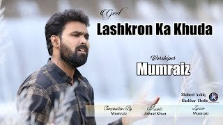 Lashkroon Ka Khuda by Mumraiz and Video by Khokhar