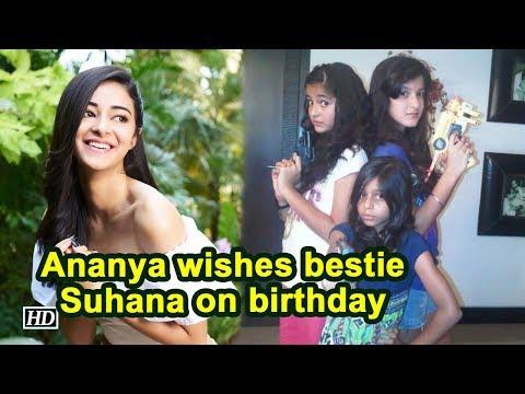 Ananya Pandey wishes bestie Suhana on birthday