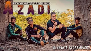 Azadi - Gully Boy| Ranveer Singh  Alia Bhatt | DIVINE |Dub Sharma | ft.ultimate step moverz