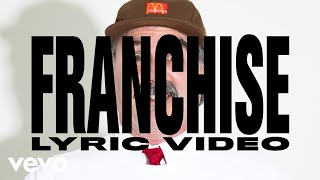 Travis Scott feat. Young Thug & M.I.A. - FRANCHISE (Official Lyric Video)