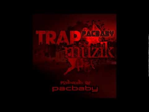 "Pacbaby (@pacbaby270) ""Trap Muzik (produced by: Pacbaby)"""