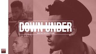 August Alsina x Chris Brown type beat - Down Under Prod NateTheHitmaker