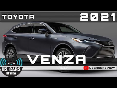 2021 TOYOTA VENZA Review Release Date Specs Prices