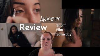 Anxiety | Short Film Saturday