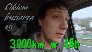 3000km W 48h   Okiem 'busiarza' #9