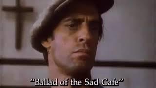 The Ballad Of The Sad Café - Bande Annonce VO