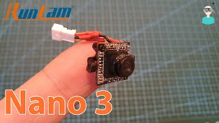 Runcam Nano 3 - World's Lightest Nano FPV camera