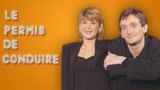 Pierre Palmade / Michèle Laroque - Le Permis De Conduire
