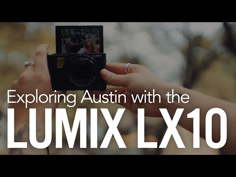Exploring Austin with the Panasonic Lumix LX10!
