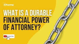 Durable Financial Power of Attorney - EXPLAINED