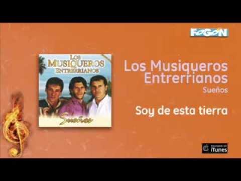 Los Musiqueros Entrerrianos - Soy de esa tierra
