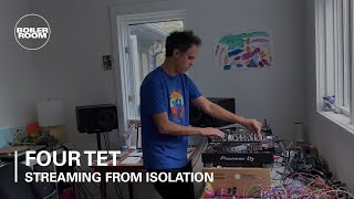 Four Tet - Live @ Boiler Room: Streaming From Isolation 2020