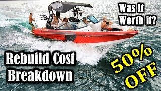 Wrecked Super Boat TOTAL REPAIR COSTS Worth It? Final Part