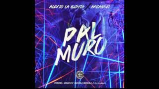 Pal Muro(instrumental)Alexio La Bestia ,Arcangel