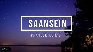 Saansein | Prateek Kuhad | Lyrics - YouTube