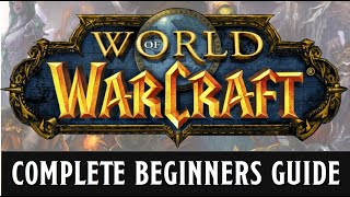 A beginners guide to World of Warcraft