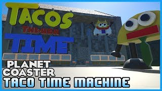 A MUST WATCH! Tacos Through Time Coaster Experience! Coaster Spotlight 190 #PlanetCoaster