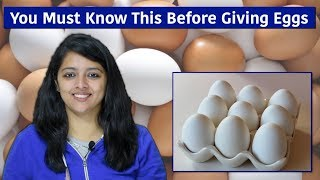 Must Know Facts About Eggs Before Giving Your Baby