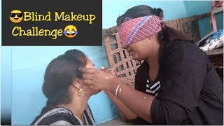 Blind Makeup Challenge In Telugu With Bloopers Mana Inty Tip's