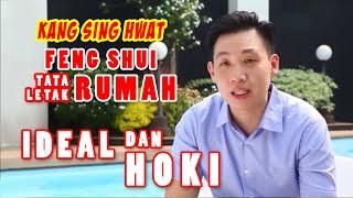KSH Kang Sing Hwat - Tips Feng Shui Tata Letak Rumah