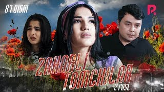 Zaharli tomchilar (o'zbek serial) | Захарли томчилар (узбек сериал) 87-qism