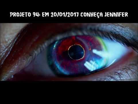 Projeto 94 - Teaser Fan Made: Jennifer