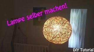 LAMPE / LAMPENSCHIRM SELBER MACHEN | Basteln für Anfänger | DIY Tutorial |