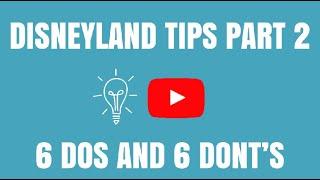 DISNEYLAND TIPS, TRICKS, &  HACKS PART 2: 6 DOS AND 6 DONTS: Disney MaxPass/FastPass Tips & Secrets