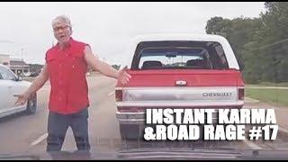 INSTANT KARMA & ROAD RAGE COMPILATION #17