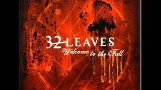 32 Leaves- Wide Awake
