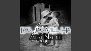 Dig Jag Vill Ha (You I Want)