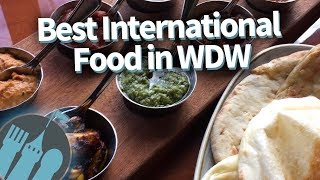 Disney World's Best International Food And Restaurants!