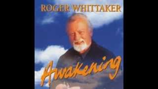 Roger Whittaker - You'll cast the mighty long shadow (1999)